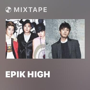 Mixtape Epik High - Various Artists