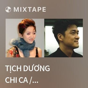 Mixtape Tịch Dương Chi Ca / 夕陽之歌 - Various Artists