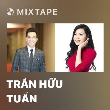 Radio Trần Hữu Tuấn - Various Artists
