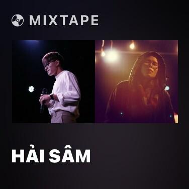 Mixtape Hải Sâm - Various Artists