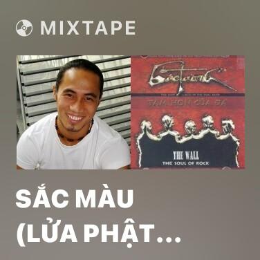 Mixtape Sắc Màu (Lửa Phật OST) - Various Artists