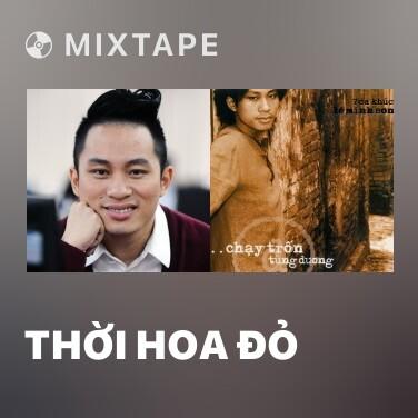 Mixtape Thời Hoa Đỏ - Various Artists