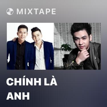 Mixtape Chính Là Anh - Various Artists
