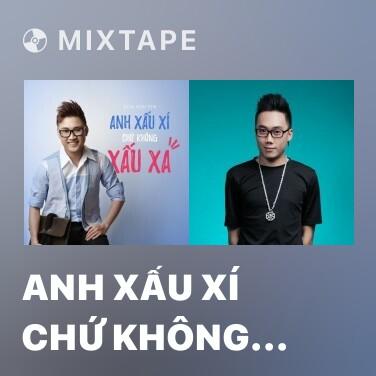 Radio Anh Xấu Xí Chứ Không Xấu Xa - Various Artists