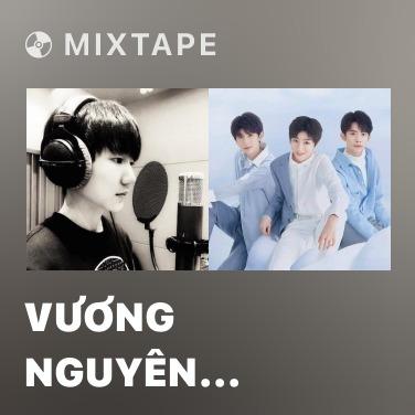 Mixtape Vương Nguyên (TFBoys)