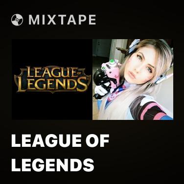 Mixtape League Of Legends - Various Artists