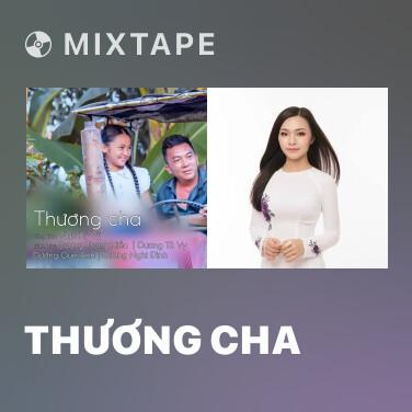 Mixtape Thương Cha - Various Artists