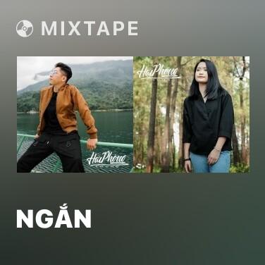Mixtape Ngắn - Various Artists