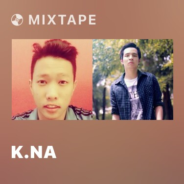 Mixtape K.Na - Various Artists