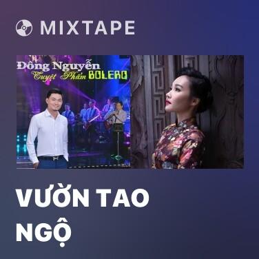 Radio Vườn Tao Ngộ - Various Artists