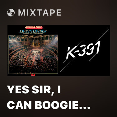 Mixtape Yes Sir, I Can Boogie / Sorry, I'm A Lady / Don't Leave Me This Way (Medley / Live At Royal Albert Hall, London / 1978) - Various Artists