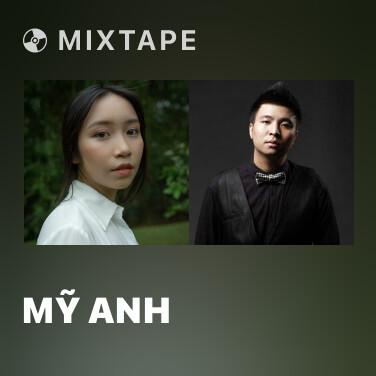 Mixtape Mỹ Anh - Various Artists