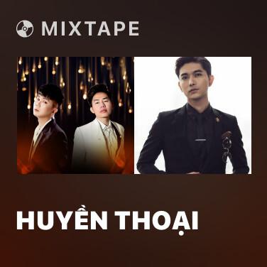 Mixtape Huyền Thoại - Various Artists
