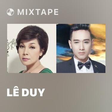 Mixtape Lê Duy - Various Artists