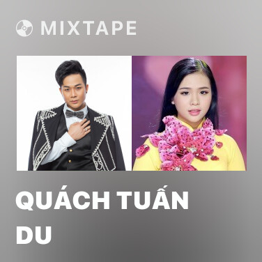 Mixtape Quách Tuấn Du - Various Artists