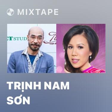 Mixtape Trịnh Nam Sơn - Various Artists