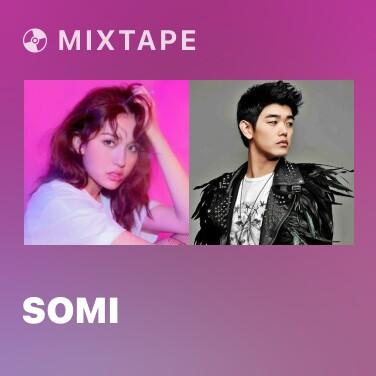 Mixtape SOMI - Various Artists