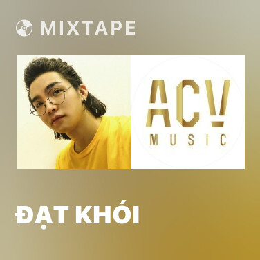 Mixtape Đạt Khói - Various Artists