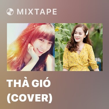 Radio Thả Gió (Cover) - Various Artists