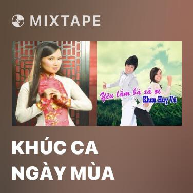 Mixtape Khúc Ca Ngày Mùa - Various Artists