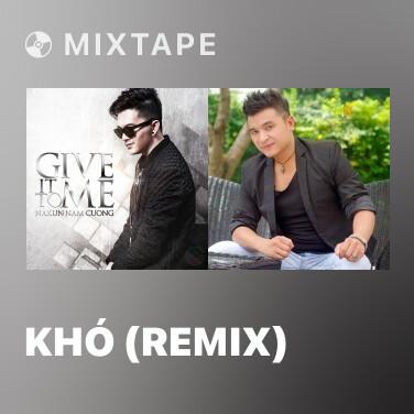 Radio Khó (Remix) - Various Artists