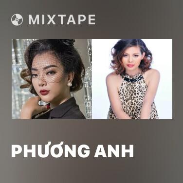 Mixtape Phương Anh - Various Artists
