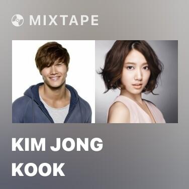 Mixtape Kim Jong Kook - Various Artists