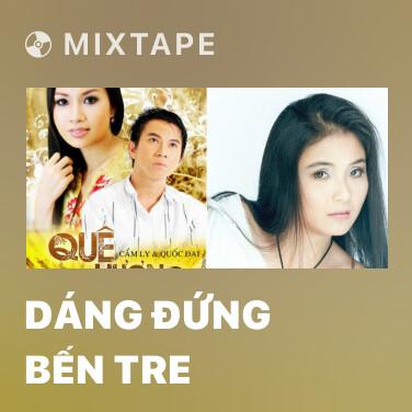 Radio Dáng Đứng Bến Tre - Various Artists