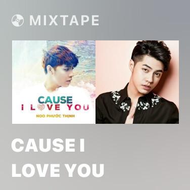 Mixtape Cause I Love You - Various Artists