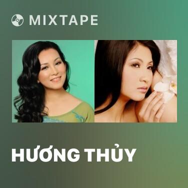 Mixtape Hương Thủy - Various Artists