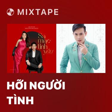 Mixtape Hỡi Người Tình - Various Artists