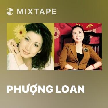 Mixtape Phượng Loan - Various Artists