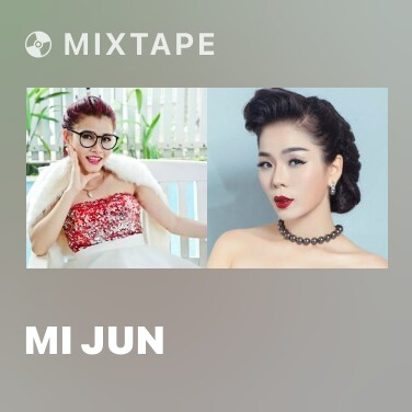Mixtape Mi Jun - Various Artists