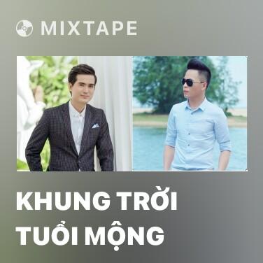 Mixtape Khung Trời Tuổi Mộng - Various Artists