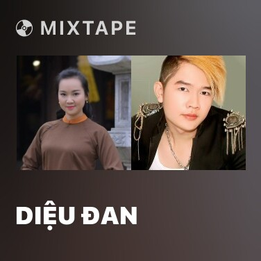 Radio Diệu Đan - Various Artists