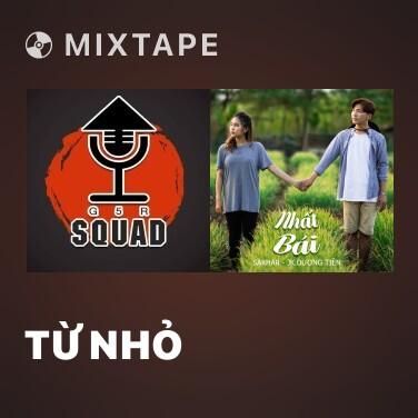 Mixtape Từ Nhỏ - Various Artists