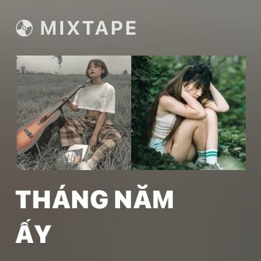 Mixtape Tháng Năm Ấy - Various Artists