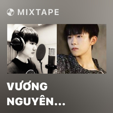 Radio Vương Nguyên (TFBoys) - Various Artists