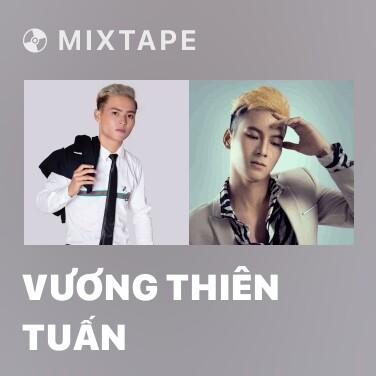 Radio Vương Thiên Tuấn - Various Artists