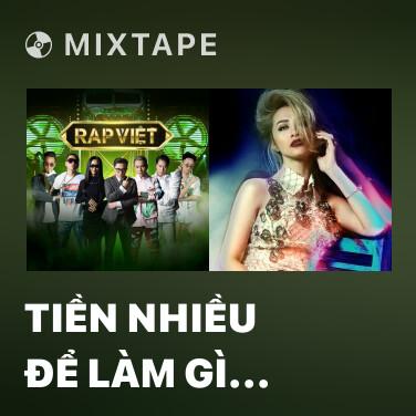 Mixtape Tiền Nhiều Để Làm Gì (feat. Gducky) - Various Artists