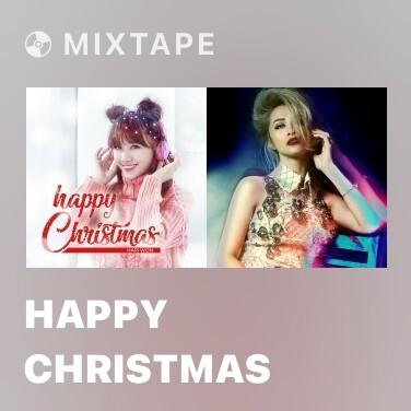 Mixtape Happy Christmas - Various Artists