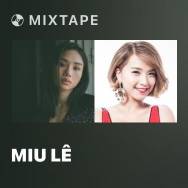 Mixtape Miu Lê - Various Artists