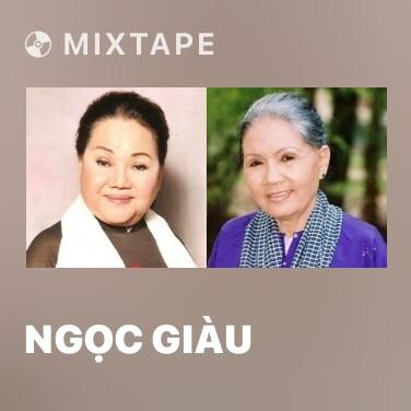Mixtape Ngọc Giàu - Various Artists