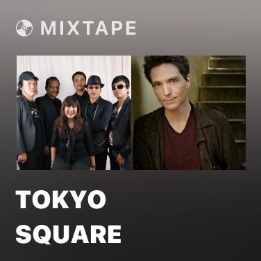 Mixtape Tokyo Square - Various Artists
