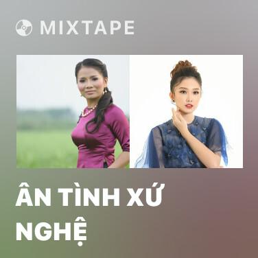 Radio Ân Tình Xứ Nghệ - Various Artists