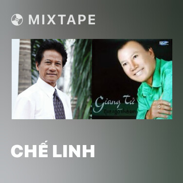 Mixtape Chế Linh - Various Artists