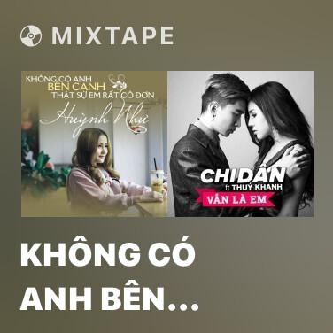 Radio Không Có Anh Bên Cạnh Em Thật Sự Rất Cô Đơn - Various Artists