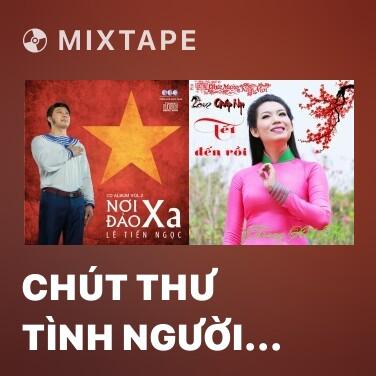 Mixtape Chút Thư Tình Người Lính Biển - Various Artists