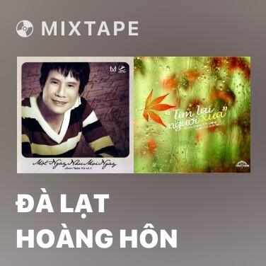 Mixtape Đà Lạt Hoàng Hôn - Various Artists