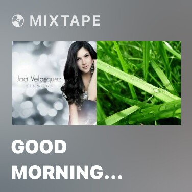 Mixtape Good Morning Sushine - Various Artists